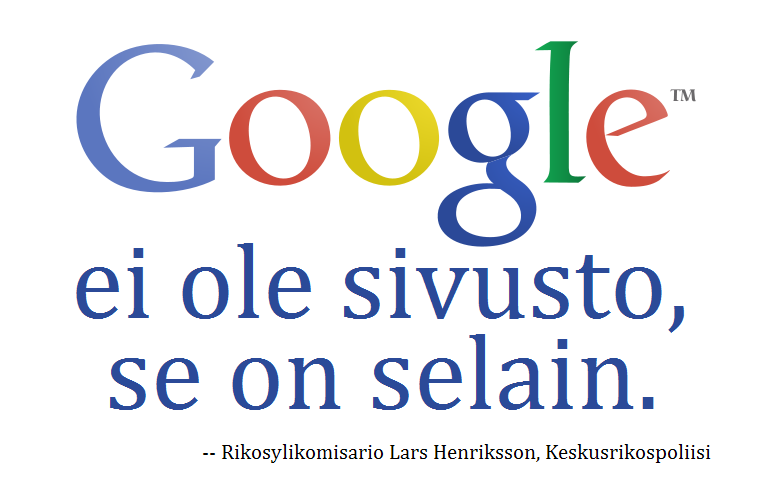"Google: ""Se on selain"" - ""It's a browser"""
