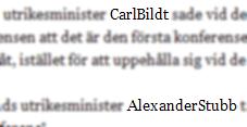 CamelCase-ministrarna Carl-Bildt och Alexander Stubb, Hbl.fi 2008-05-29